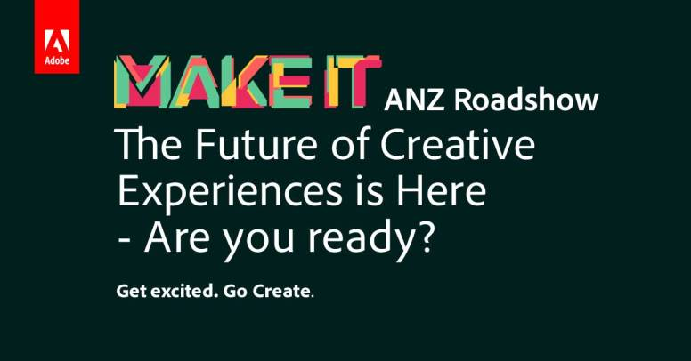 Adobe-ANZ-MAKE-IT-Roadshow-v3-linkedin_header_1200x628